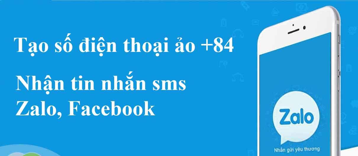 Tạo số điện thoại ảo 84 Việt Nam